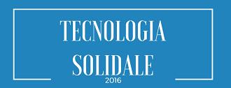 Tecnologia Solidale 2016