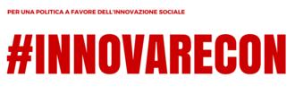 Per una politica a favore dell'innovazione sociale - #innovarecon